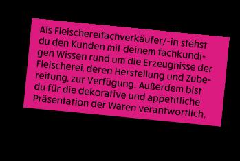 allgemeine Informationen rund um den Ausbildungsberuf Fleischereifachverkäufer/-in